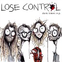 Lose Control - Seen a Ghost
