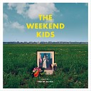 The Weekend Kids - Figure It Out