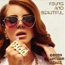 Lana Del Ray - Young and Beautiful Green Lantern Remix