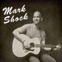 Mark Shock - Marilyn