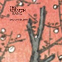 The Scratch Band - Look At Me Now