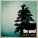 The Seed - Sunshine Goodies