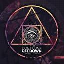 DONT BLINK - GET DOWN Jamie Roy Jay De Lys Remix