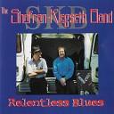 The Shafran Klegseth Band - Don t Say Never