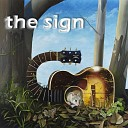 The Sign - Lonely