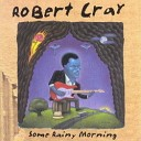 Robert Cray - Steppin' Out