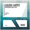 Julian Nates - Approaching You