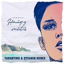 Тима Белорусских - Найду тебя TARANTINO DYXANIN Remix
