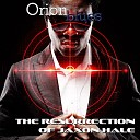 Orionblues - Mission One The Rage of the Dying