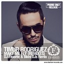 Timur Rodriguez - Make Me Fly DJ Favorite Bik