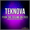 Push The Feeling On 2k19 (Melbourne Bounce Mix)