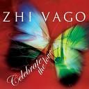 Zhi Vago - Celebrate To Love Mr P nk Yasmin Club Mix