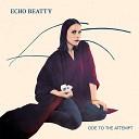 Echo Beatty - All In Vain