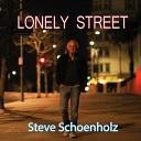 Steve Schoenholz - On My Own