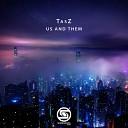TasZ - Us and Them