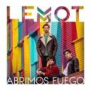 Lemot - Abrimos Fuego