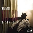 Mula B feat Mosta Man - Mi Na Go Dead feat Mosta Man