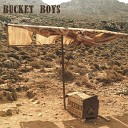 Bucket Boys - Tonight