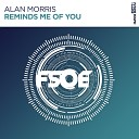 Alan Morris - Reminds Me Of You Extended Mix