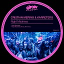 Cristian Merino Karretero - Night Madness Original Mix