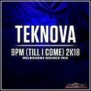 9pm (Till I Come) 2K18 (Melbourne Bounce Mix)