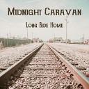 Midnight Caravan - Open up Your Eyes