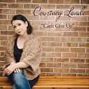 Courtney Lande - Open up Your Heart