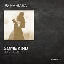 Dj Sharap - Some Kind Extended Mix