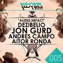 Dezibelio - Aliens Impact Jon Gurd Remix