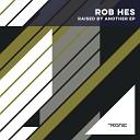 Rob Hes - Battlefield Original Mix