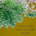 Bryan Crank - Letters to Her Won t Let the Ink Run Dry