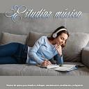 Musica para Concentrarse Musica Para Estudiar Academy Relajaci n Piano - M sica en el aula
