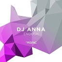 Anna - Enough Original Mix