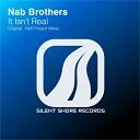 Nab Brothers - It Isn t Real Original Mix