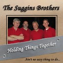 The Suggins Brothers - Misery Loves Company