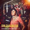 Shishir Bhanot Deepak Kamboj Music - Din Shagna Da