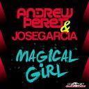 Andrew Peret Jose Garcia - Magical Girl