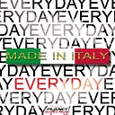 Everyday - Made In Italy