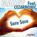 Mahay feat Cezarmonic - Sare Sare Marmelado Mix