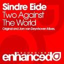 Sindre Eide - Two Against The World Jorn Van Deynhoven Remix