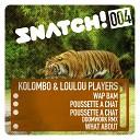 LouLou Players Kolombo - Wap Bam Original Mix
