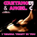 Gaetano Dj Angel C - I Wanna Trust In You Original Extended Mix