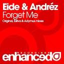 Sindre Eide Andrez - Forget Me Adymus Remix Enhanced