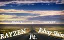 Rayzen ft Johny Slain - Дорога в никуда 2013