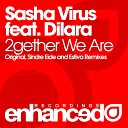 Sasha Virus feat Dilara - 2gether We Are Sindre Eide Remix
