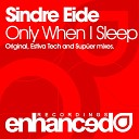 Sindre Eide - Only When I Sleep Sup er Remix