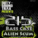 Bass Case - Alien Scum Original Mix