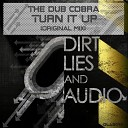The Dub Cobra - Turn It Up Original Mix