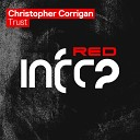 Christopher Corrigan - Trust Extended Mix