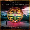 Larss - My Life Is Going On Radio Edit